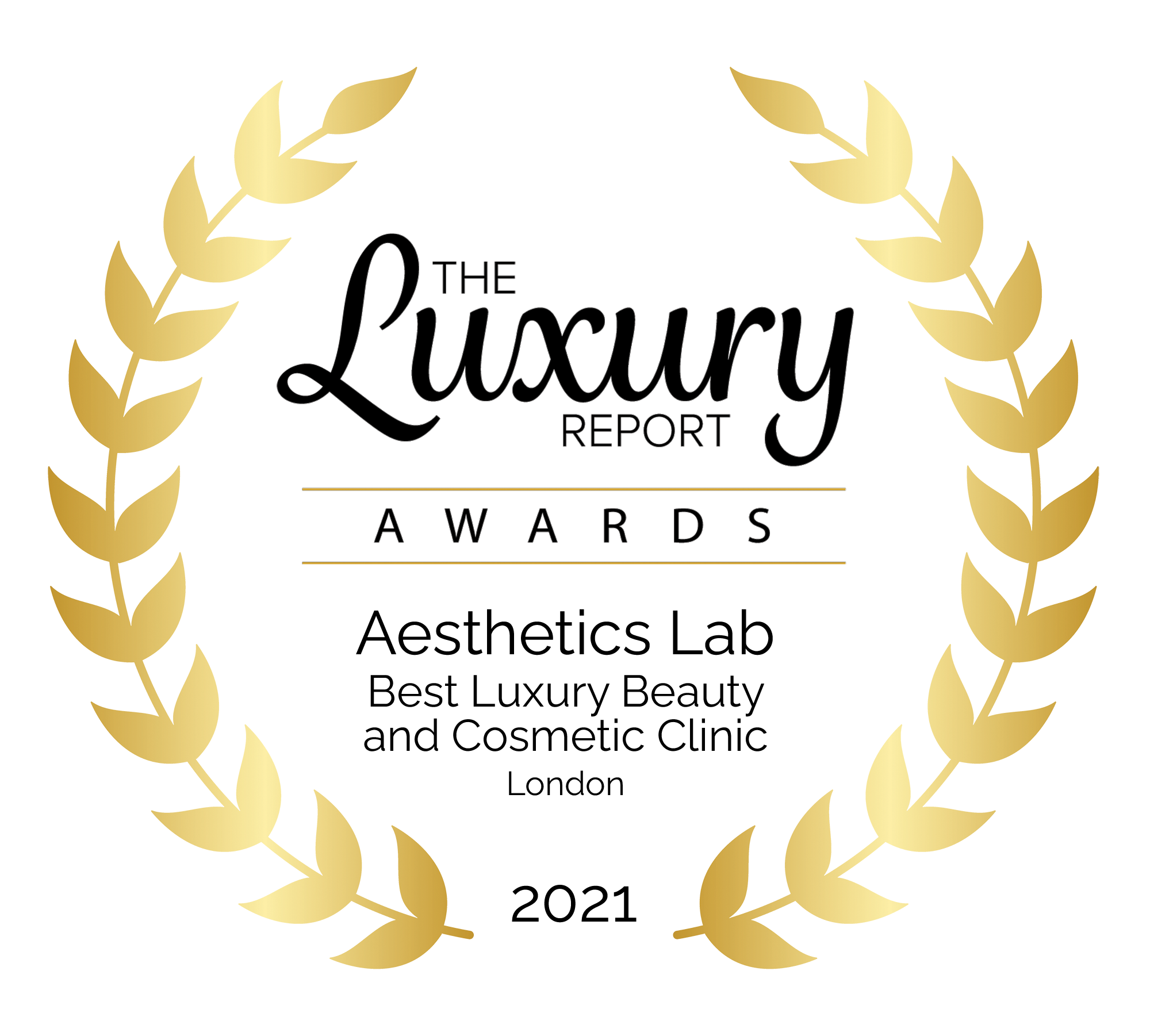 THE LUXURY REPORT AWARDS - BEST LUXURY BEAUTY & COSMETIC CLINIC 2021